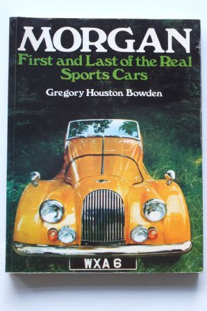 Morgan First & Last Of The Real Sports Cars (Houston 1974